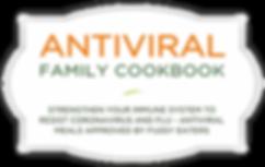 Antiviral & Immune Boosting Family Cookbook