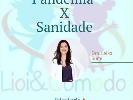 Pandemia X Sanidade