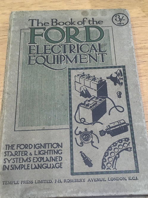 The Book of the Ford Electrical Equipment c.1921