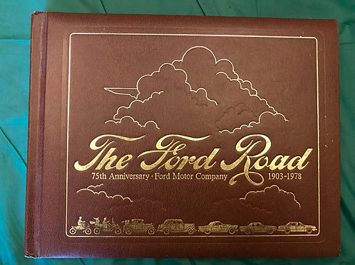 The Ford Road 1978 75th Anniversary Limited Ed