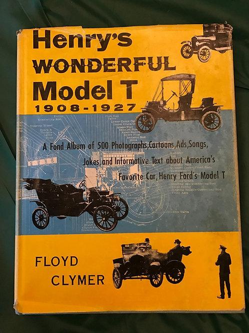 Henry's Wonderful Model T 1908 - 1927 (1955 rare)