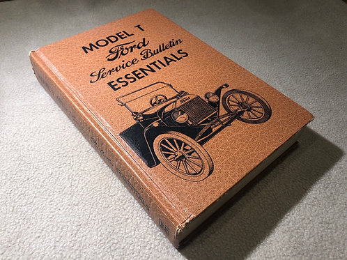 Model T Ford Service Bulletin Essentials