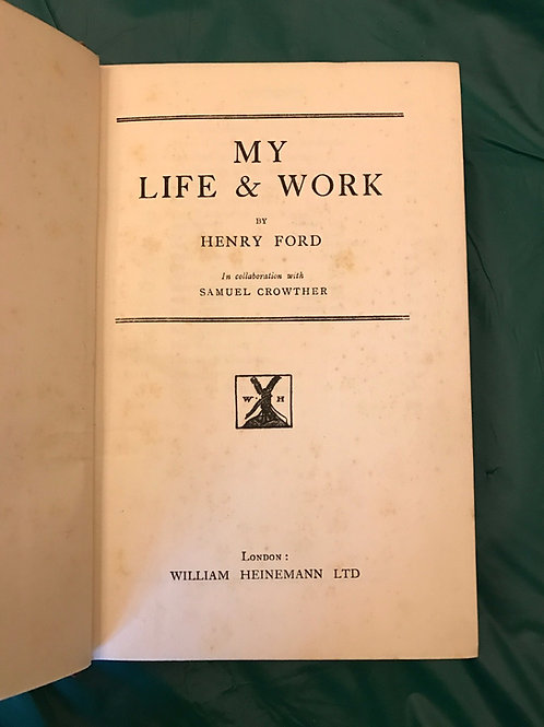 My Life & Work Henry Ford October 1924