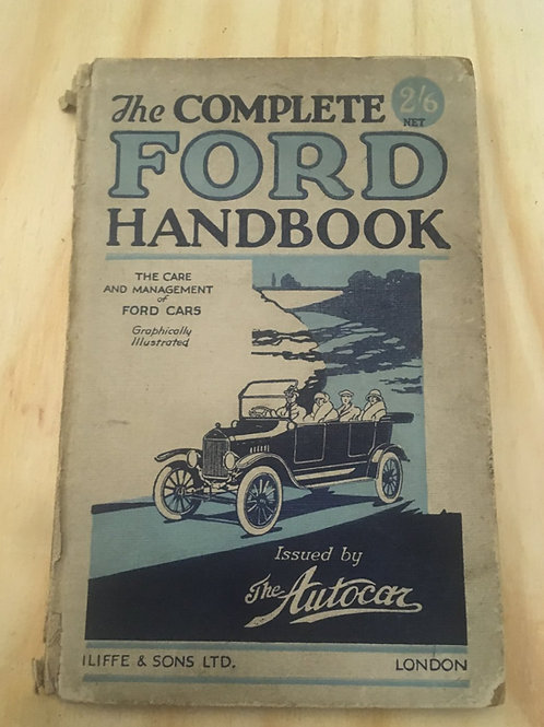 The Complete Ford Handbook 1923