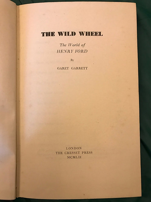 The Wild Wheel - World of Henry Ford 1952