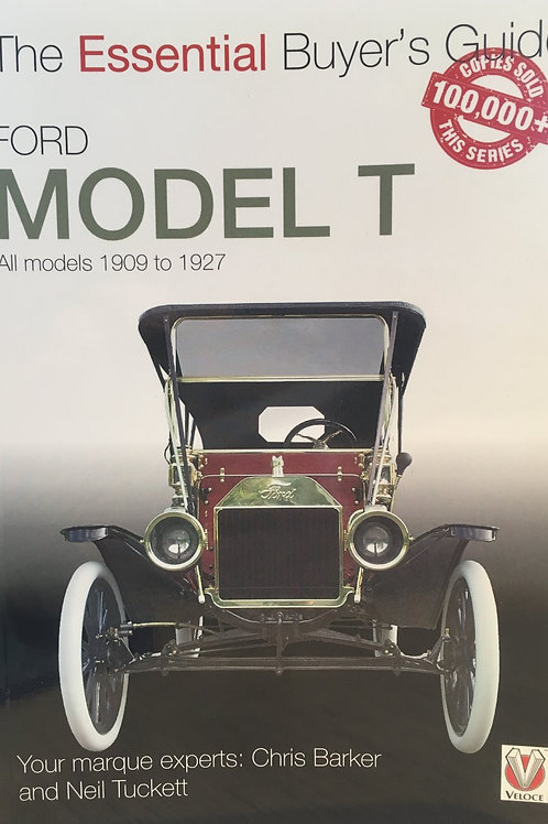 NEW The Complete Buyer's Guide to the Model T