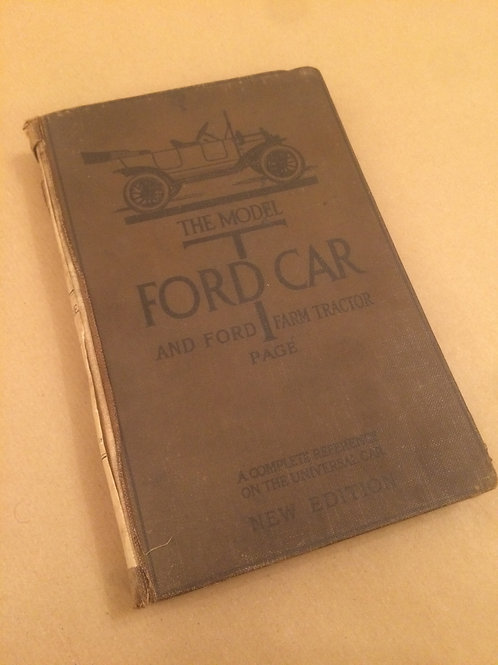 The Model T Ford Car and Ford Farm Tractor Book
