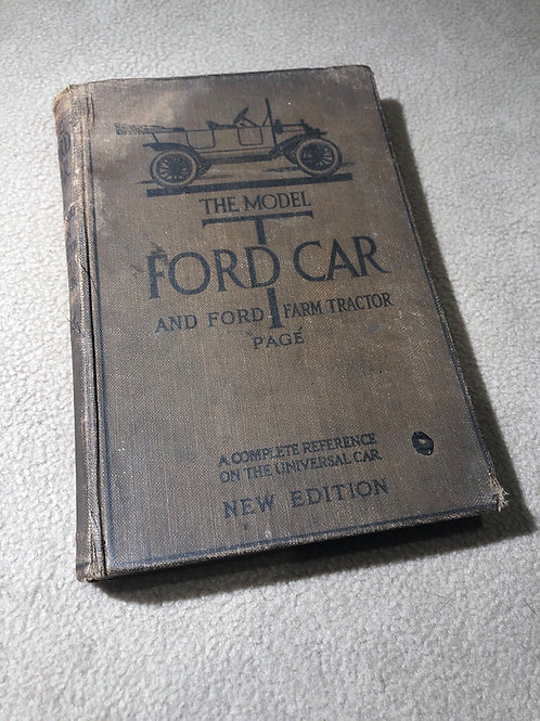 The Model T Ford Car and Farm Tractor