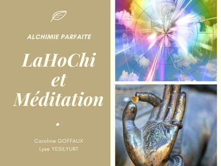 LaHoChi et Méditation : 5 et 6 juin 2021