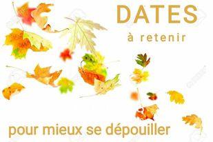 Dates à retenir...