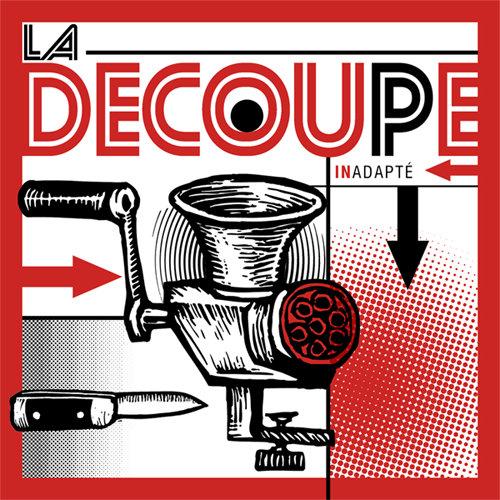 """LA DECOUPE - 7"""" (RED VERSION)"""