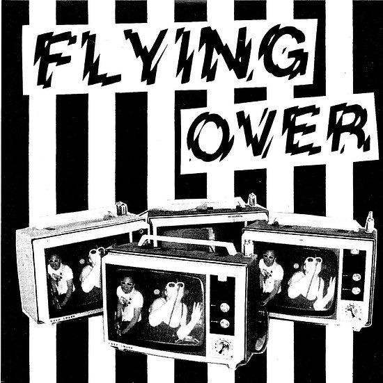 """FLYING OVER """"S/T"""" 7"""" 45T Vinyl (2007)"""