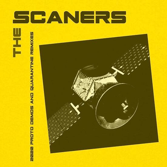 "The Scaners ""Proto Demos and Quarantine Mixes"" EP 2020 (Digital)"