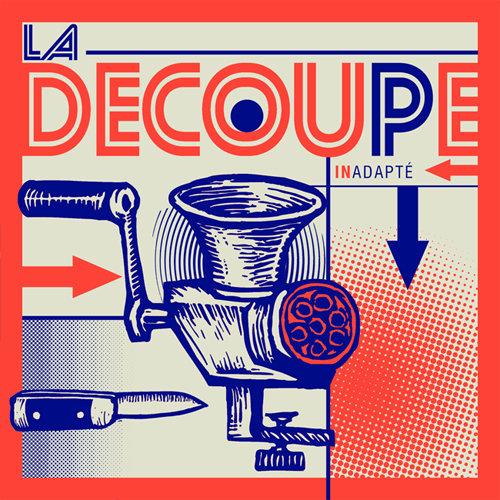 """LA DECOUPE - 7"""" (ORANGE VERSION)"""