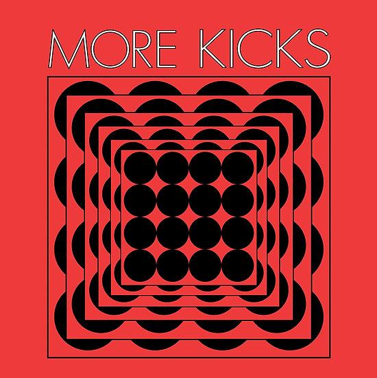 More Kicks S/T Album