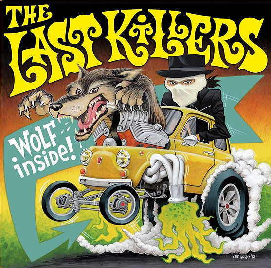 "THE LAST KILLERS ""Wolf Inside"" Lp"