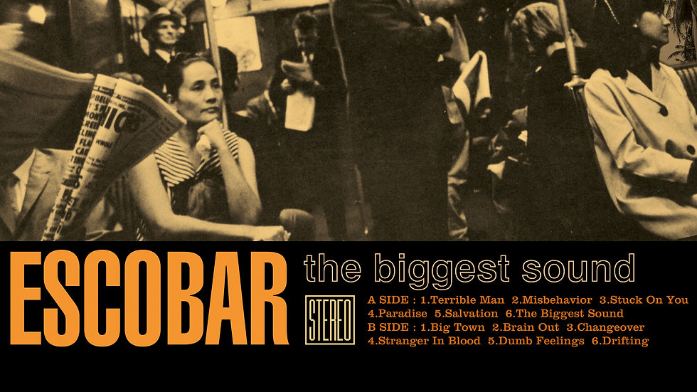 Escobar - The Biggest Sound LP