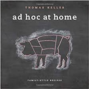 Ad Hoc At Home Cook Book- Family Style Recipes