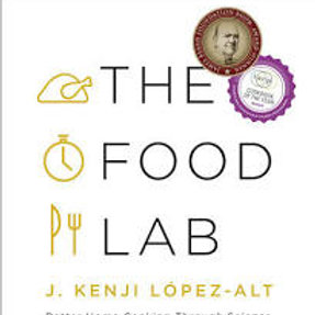 The Food Lab- Better Home Cooking Through Science
