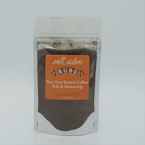 Salt Sisters Not Your Sisters Coffee Rub & Seasoning