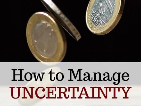 Managing Uncertainty During the Coronavirus Pandemic.