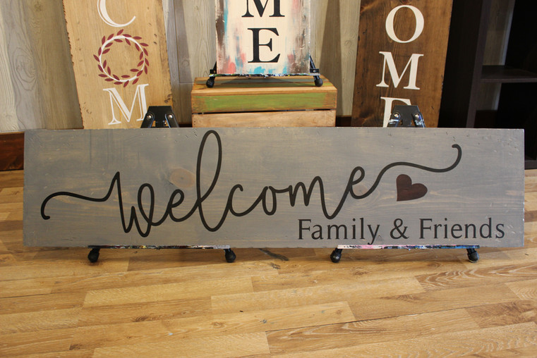 Welcome Family & Friends Porch Sign