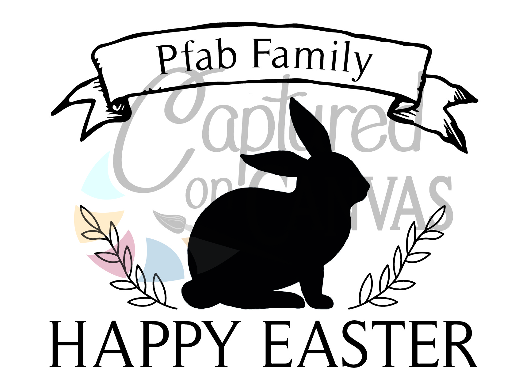 Happy Easter Family
