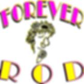 Forever Rod.jpg