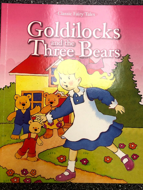 Classic Tales Goldilocks and the Three Bears