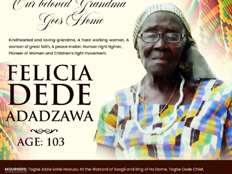 African Pioneer For Children And Women's Right Movement, Felicia Dede Adadzawa Goes Home On March 13