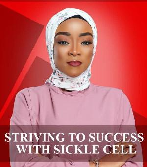 LIVING WITH SICKLE CELL - The Story of Hajia Adiza Bala Faila