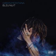 """Green Montana """"Bleu Nuit"""""""