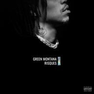 "Green Montana ""Risques"""