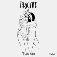 """Brigitte """"Toutes Nues"""""""