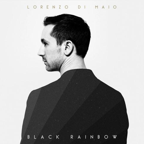 "Lorenzo Di Maïo ""Black Rainbow"""