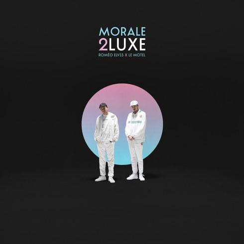 """Roméo Elvis x Le Motel """"Morale 2 Luxe"""""""