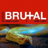 "Drea Dury + will.i.am ""BRUTAL"""