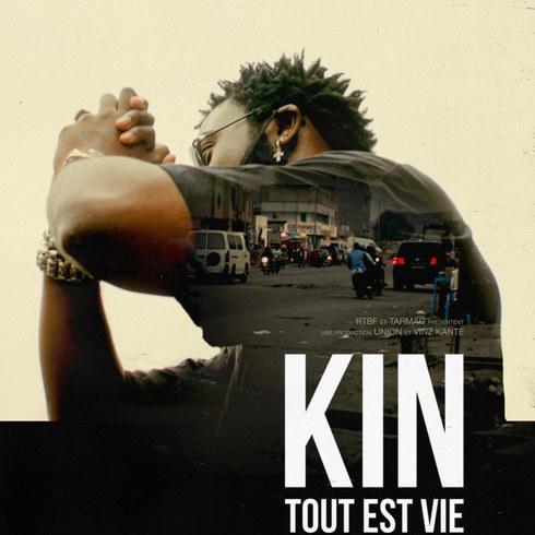 Kin, Tout est Vie