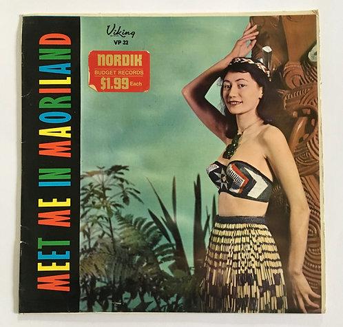 Meet me In Maori Land LP