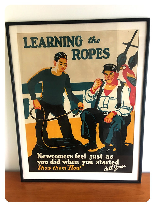 Learning the Ropes an Original colour Lithographic Motivational Poster