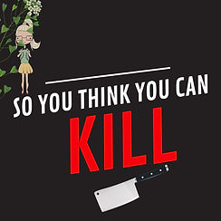So You THink You Can Kill.jpg