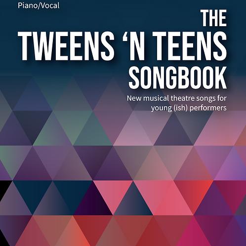 The Tweens 'N Teens Songbook with accompaniment tracks