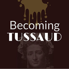 Becoming Tussaud.jpg