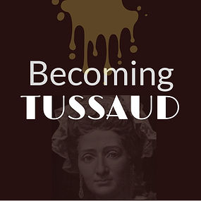 Becoming Tussaud.jpg
