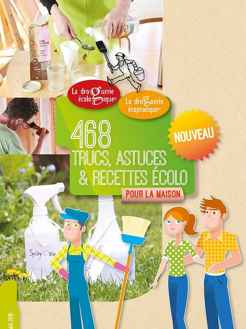 Cahier de 468 trucs et astuces et recettes écolo