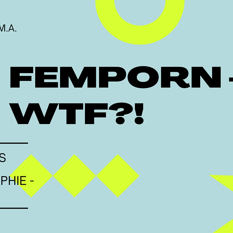 Femporn – wtf?! Workshop auf der FSA* 2021