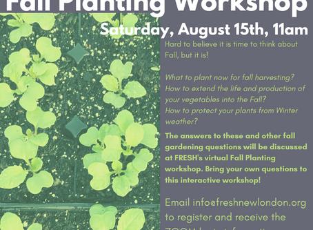Virtual Fall Planting Workshop! 8/15 at 11am