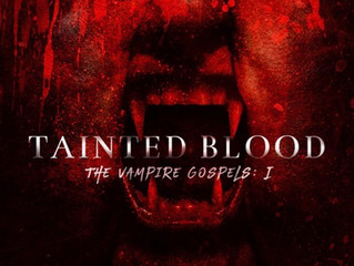 Chapter reveal for 'Tainted Blood'...
