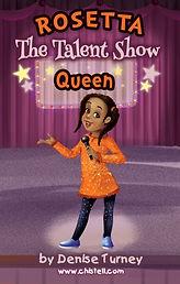 Rosetta The Talent Show Queen