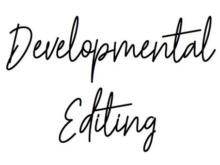 The Types of Editing - Developmental Editing